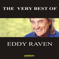 Eddy Raven - The Very Best Of Eddy Raven