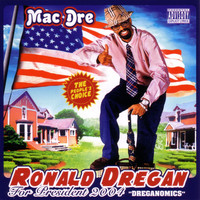 Mac Dre - Ronald Dregan (Explicit)