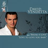 David Vendetta - Love To Love You Baby & Break 4 Love