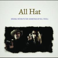 Bill Frisell - OST - All Hat