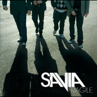 Savia - Fragile (Edited Version)