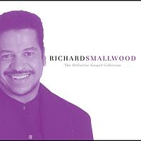 Richard Smallwood - The Definitive Gospel Collection
