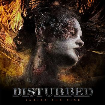 Disturbed - Inside The Fire (Explicit)