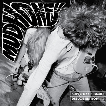 Mudhoney - Superfuzz Bigmuff: Deluxe Edition