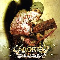 Aborted - Goremageddon - The Saw And The Carnage Done