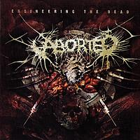 Aborted - Engineering the dead ( Re-release )