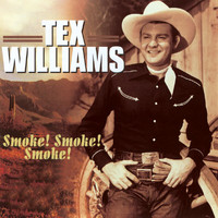 Tex Williams - Smoke! Smoke! Smoke!