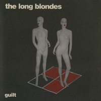 The Long Blondes - Guilt