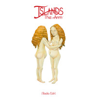 Islands - The Arm (Edit)