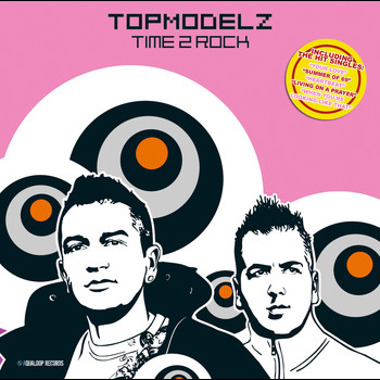 Topmodelz - Time 2 Rock