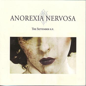 Anorexia Nervosa - The september ep