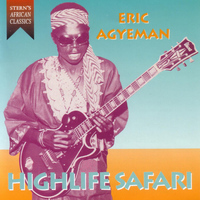 Eric Agyeman - Highlife Safari