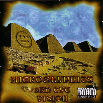Hieroglyphics - 3rd Eye Vision (Explicit)