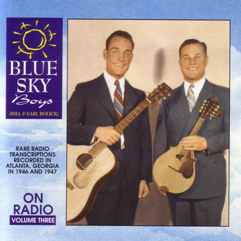 Blue Sky Boys - On Radio Vol 3