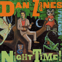 Dan Zanes & Friends - Night Time!