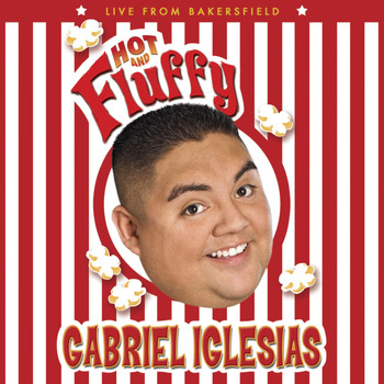 Gabriel Iglesias - Hot And Fluffy (Explicit)