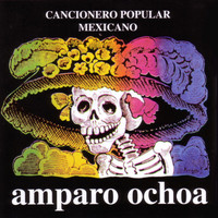 Amparo Ochoa - Cancionero Popular Mexicano