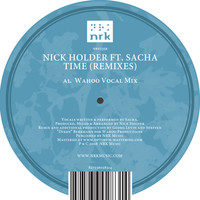 Nick Holder feat. Sacha - Time (Remixes)