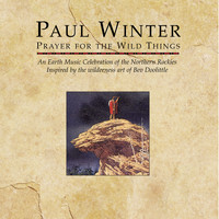 Paul Winter - Prayer for the Wild Things