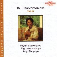 Dr. L. Subramaniam - Three Ragas for solo violin