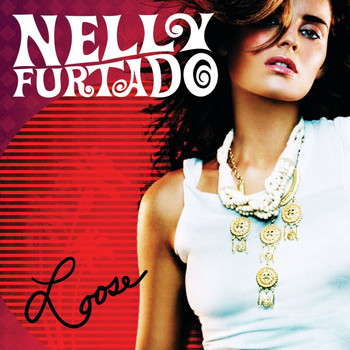 Nelly Furtado - Loose (ES)