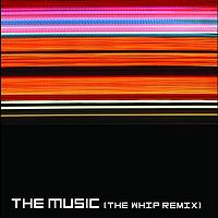 The Music - Strength In Numbers - The Whip Re-Mix (E- Single)