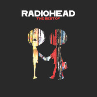 Radiohead - The Best Of (Explicit)