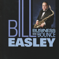 Bill Easley - Business Man's Bounce
