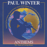 Paul Winter - Anthems: Ten Years of Living Music