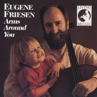 Eugene Friesen - Arms Around You