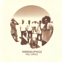 Hieroglyphics - Full Circle (Explicit)