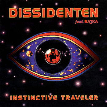 Dissidenten - Instinctive Traveler