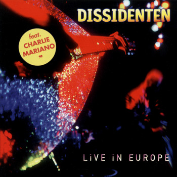 Dissidenten - Live In Europe
