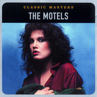 The Motels - Classic Masters
