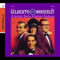 Walter Wanderley / Astrud Gilberto - A Certain Smile, A Certain Sadness