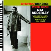 Nat Adderley - Work Song (Keepnews Collection)