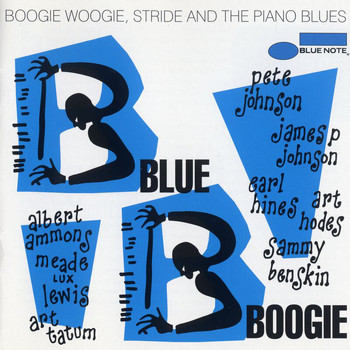 Various Artists - Blue Boogie: Boogie Woogie, Stride And The Piano Blues