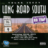 Young Jeezy - Road Trip Volume 6: Long Road South (Explicit)