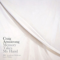 Craig Armstrong - Craig Armstrong: 'Memory Takes My Hand', 'One Minute', 'Immer'
