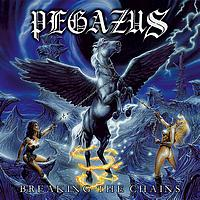 PEGAZUS - Breaking the Chains