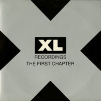 Various Artists - XL Recordings: The First Chapters