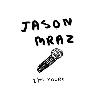 Jason Mraz - I'm Yours (Australian Single)