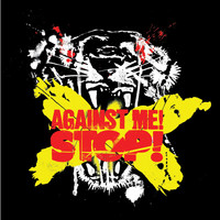 Against Me! - Stop! (Int'l DMD Maxi [Explicit])
