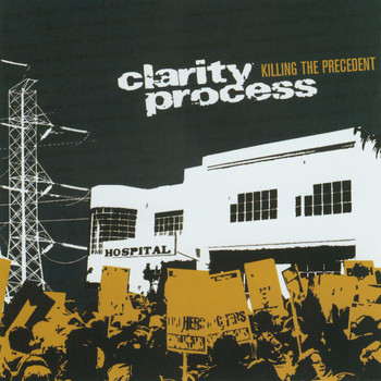 Clarity Process - Killing The Precedent