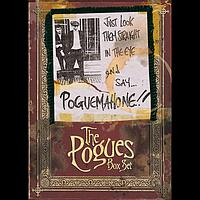 The Pogues - Just Look Them Straight In The Eye And Say... PogueMahone!! (Explicit)