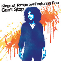 Kings of Tomorrow feat. Rae - Can't Stop