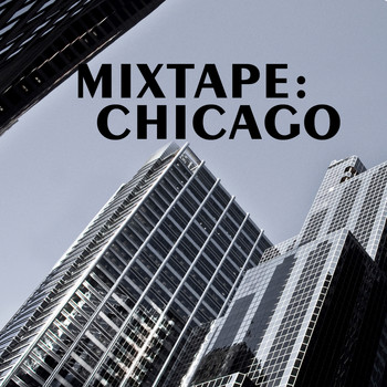 Various Artists - Mixtape: Chicago