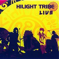 Hilight Tribe - Hilight tribe live