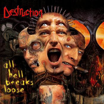DESTRUCTION - All Hell Breaks Loose