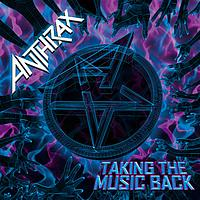 Anthrax - Taking the music back